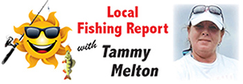 Local Fishing Report with  Tammy Melton